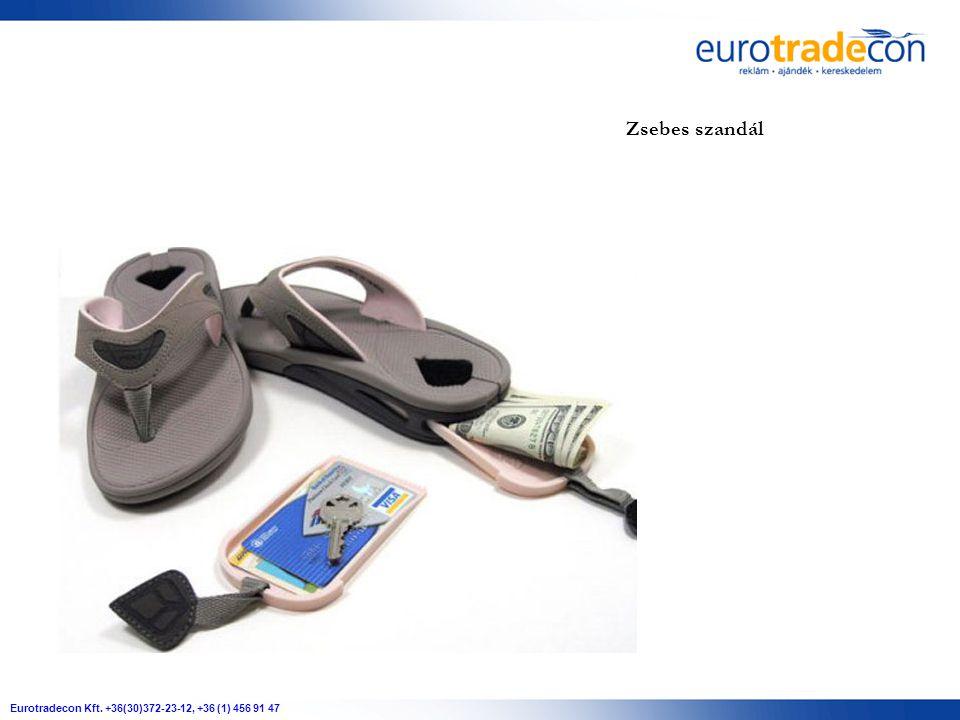 Eurotradecon Kft. +36(30)372-23-12, +36 (1) 456 91 47 Zsebes szandál