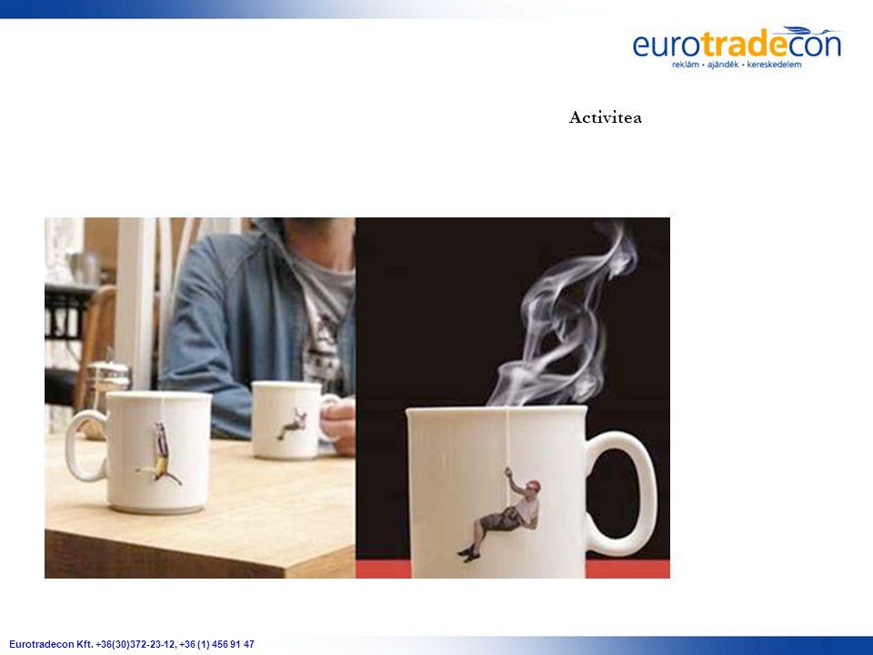 Eurotradecon Kft. +36(30)372-23-12, +36 (1) 456 91 47 Activitea