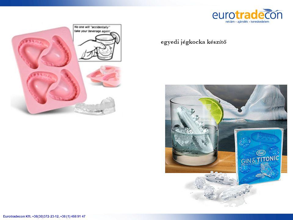 Eurotradecon Kft. +36(30)372-23-12, +36 (1) 456 91 47 egyedi jégkocka készítő