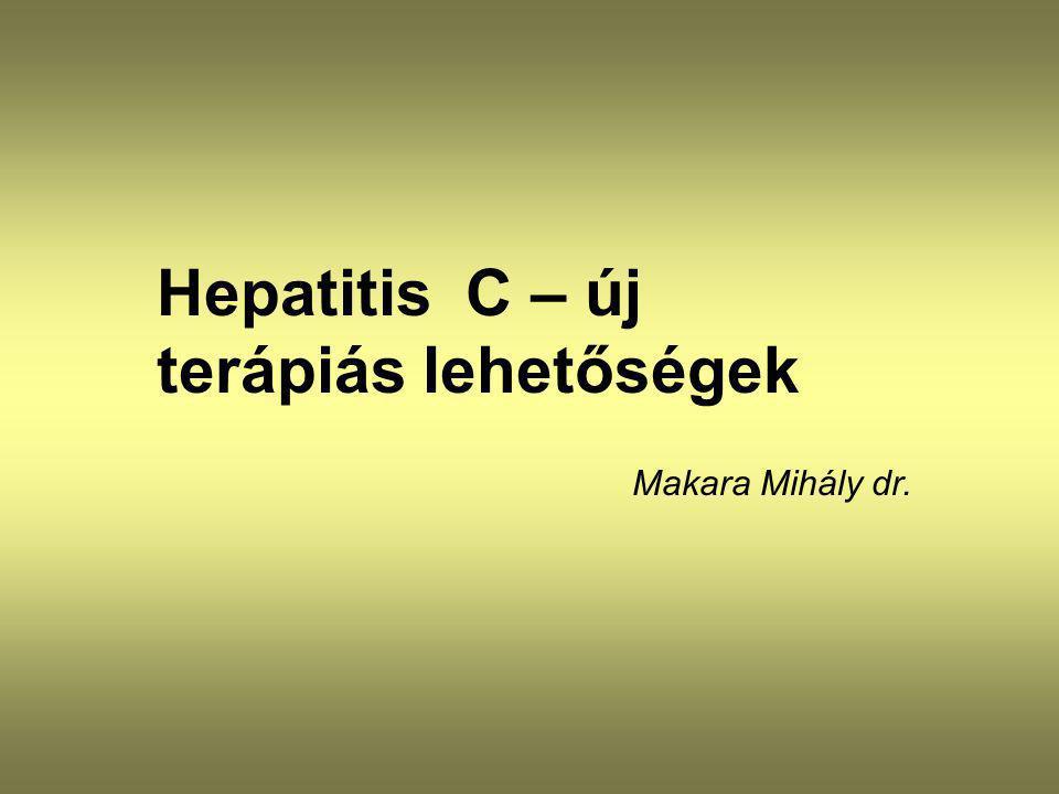 Makara Mihály dr. Hepatitis C – új terápiás lehetőségek