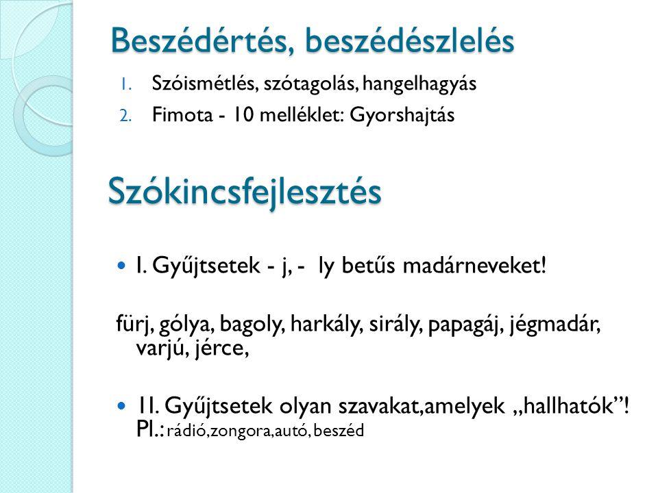 Szókincsfejlesztés I. Gyűjtsetek - j, - ly betűs madárneveket.