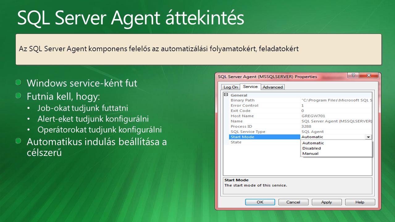 Az SQL Server Agent komponens felelős az automatizálási folyamatokért, feladatokért