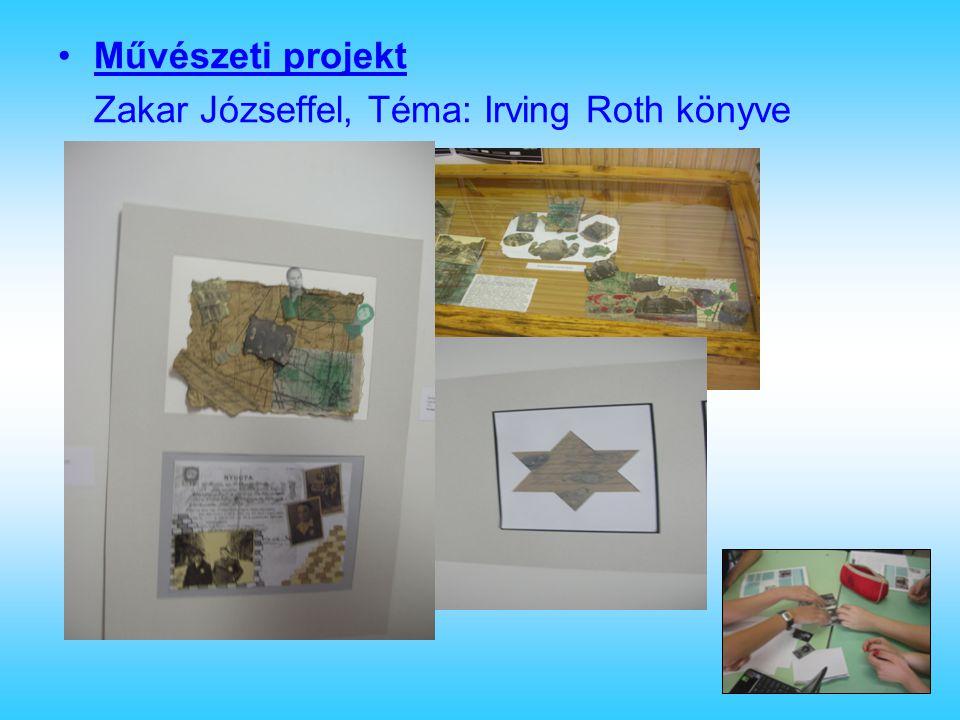Művészeti projekt Zakar Józseffel, Téma: Irving Roth könyve