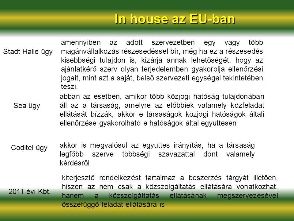 In house az EU-ban Sea ügy abban az esetben, amikor több közjogi hatóság tulajdonában áll az a társaság, amelyre az előbbiek valamely közfeladat ellát