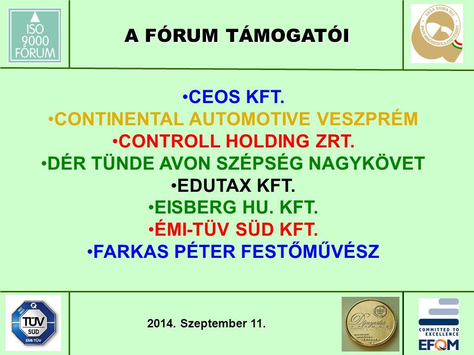 CEOS KFT. CONTINENTAL AUTOMOTIVE VESZPRÉM CONTROLL HOLDING ZRT.