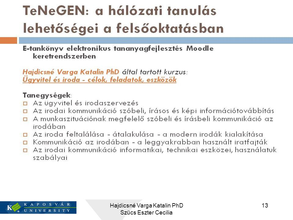 Hajdicsné Varga Katalin PhD Szücs Eszter Cecilia 13