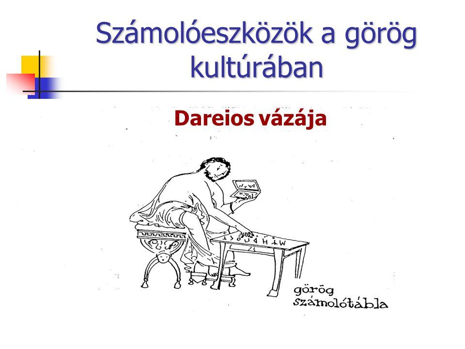 Számolóeszközök a görög kultúrában Dareios vázája