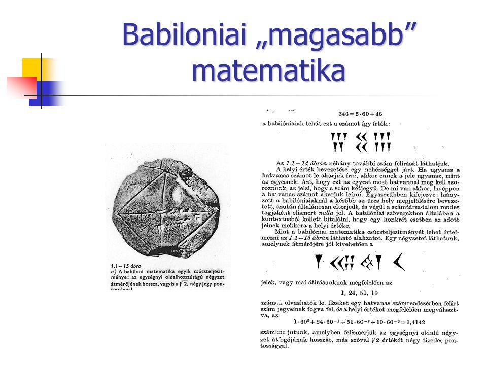 """Babiloniai """"magasabb"""" matematika"""