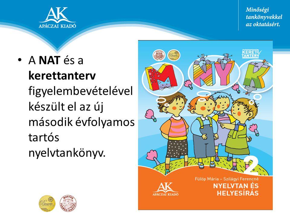 A NAT és a kerettanterv figyelembevételével készült el az új második évfolyamos tartós nyelvtankönyv.