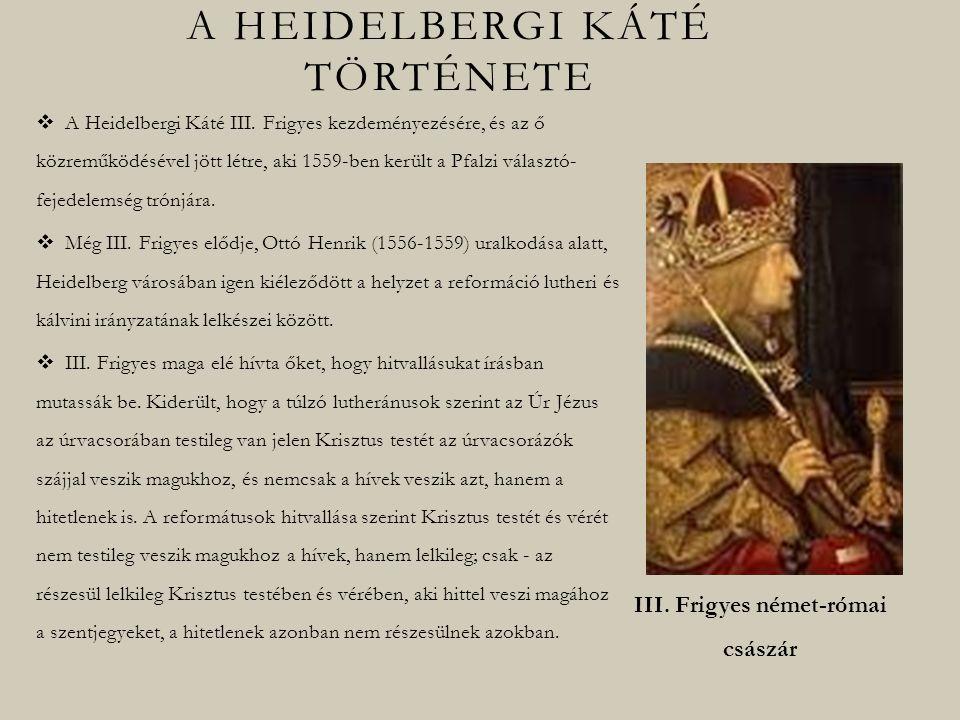 A Heidelbergi Káté III.