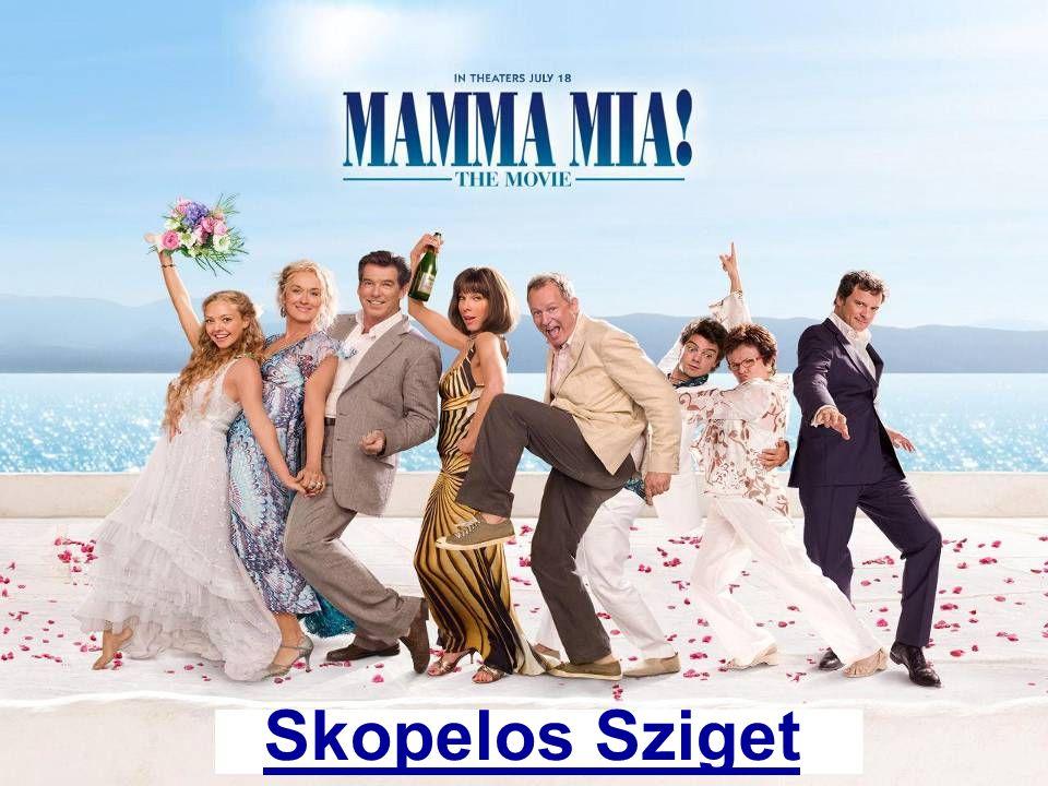 A szigetről A nagysikerű Mamma Mia.