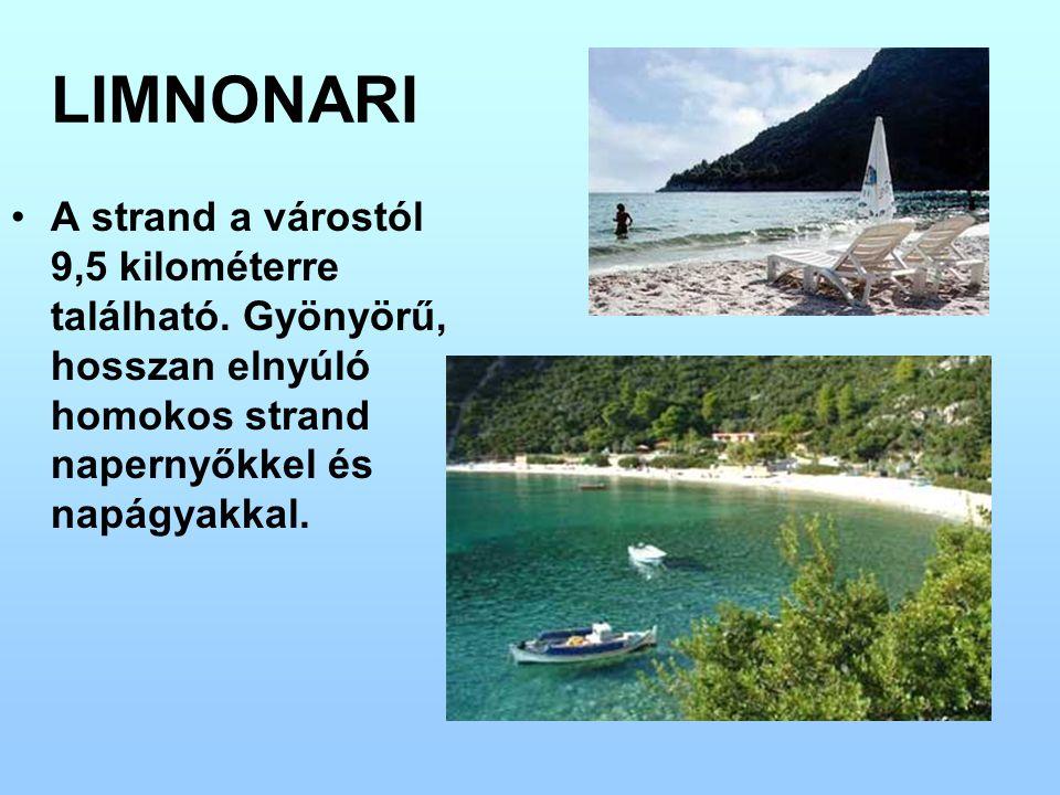 LIMNONARI A strand a várostól 9,5 kilométerre található. Gyönyörű, hosszan elnyúló homokos strand napernyőkkel és napágyakkal.