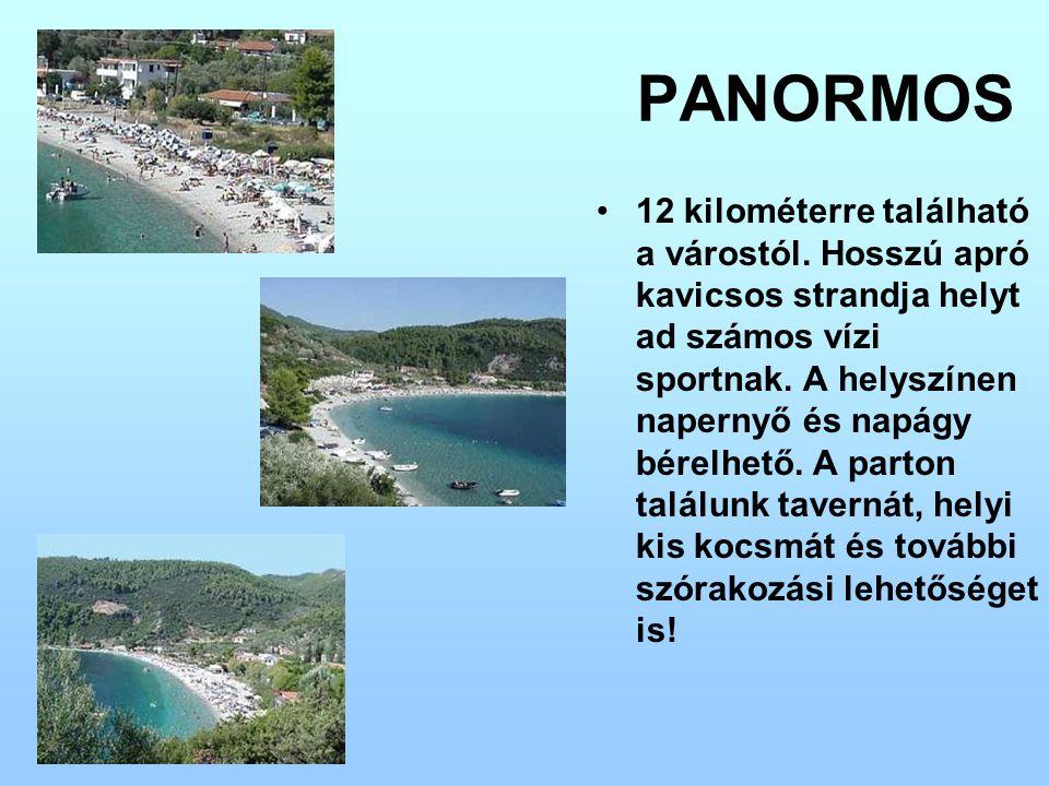 PANORMOS 12 kilométerre található a várostól. Hosszú apró kavicsos strandja helyt ad számos vízi sportnak. A helyszínen napernyő és napágy bérelhető.