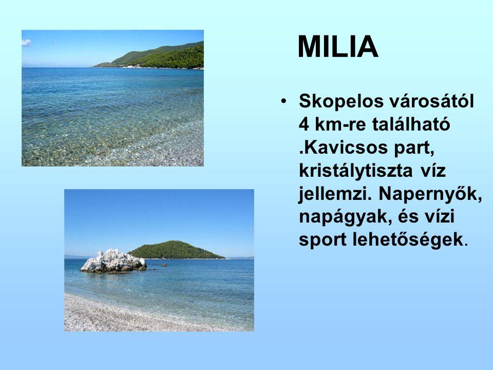 MILIA Skopelos városától 4 km-re található.Kavicsos part, kristálytiszta víz jellemzi. Napernyők, napágyak, és vízi sport lehetőségek.