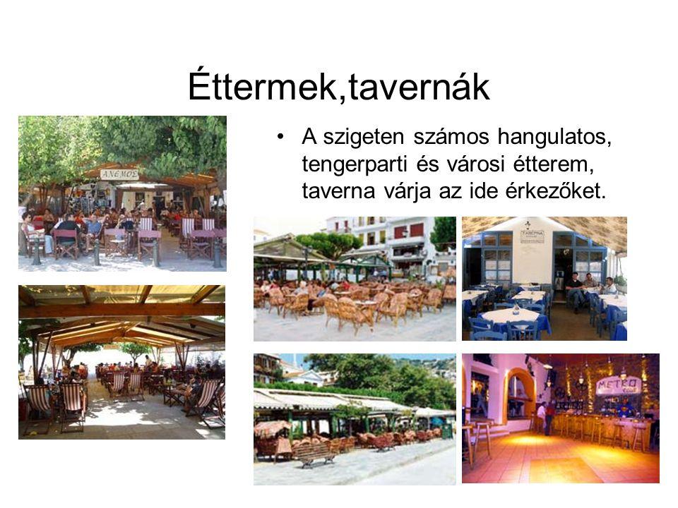 Éttermek,tavernák A szigeten számos hangulatos, tengerparti és városi étterem, taverna várja az ide érkezőket.