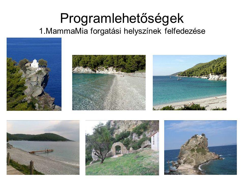 Programlehetőségek 1.MammaMia forgatási helyszínek felfedezése