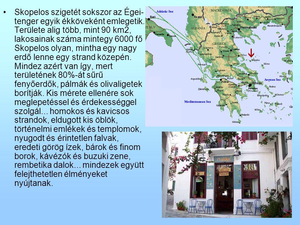 Skopelos szigetét sokszor az Égei- tenger egyik ékköveként emlegetik. Területe alig több, mint 90 km2, lakosainak száma mintegy 6000 fő Skopelos olyan