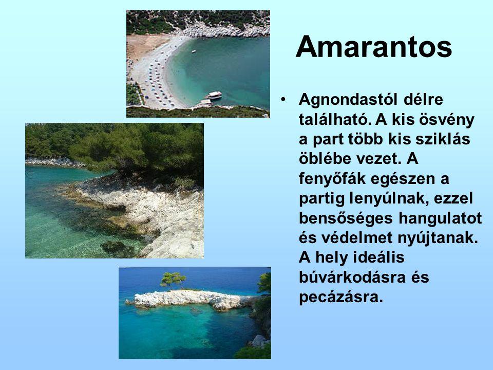 Amarantos Agnondastól délre található. A kis ösvény a part több kis sziklás öblébe vezet. A fenyőfák egészen a partig lenyúlnak, ezzel bensőséges hang