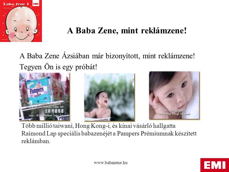 www.babazene.hu A Baba Zene, mint reklámzene.