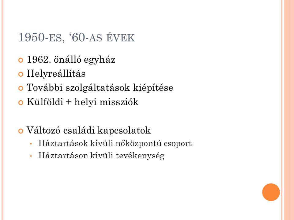 1950- ES, '60- AS ÉVEK 1962.