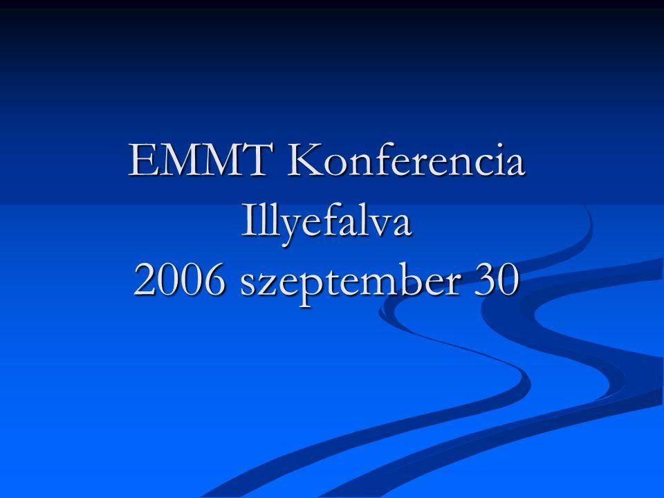 EMMT Konferencia Illyefalva 2006 szeptember 30