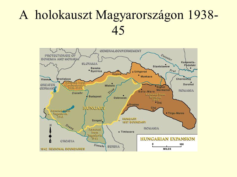 A holokauszt Magyarországon 1938- 45