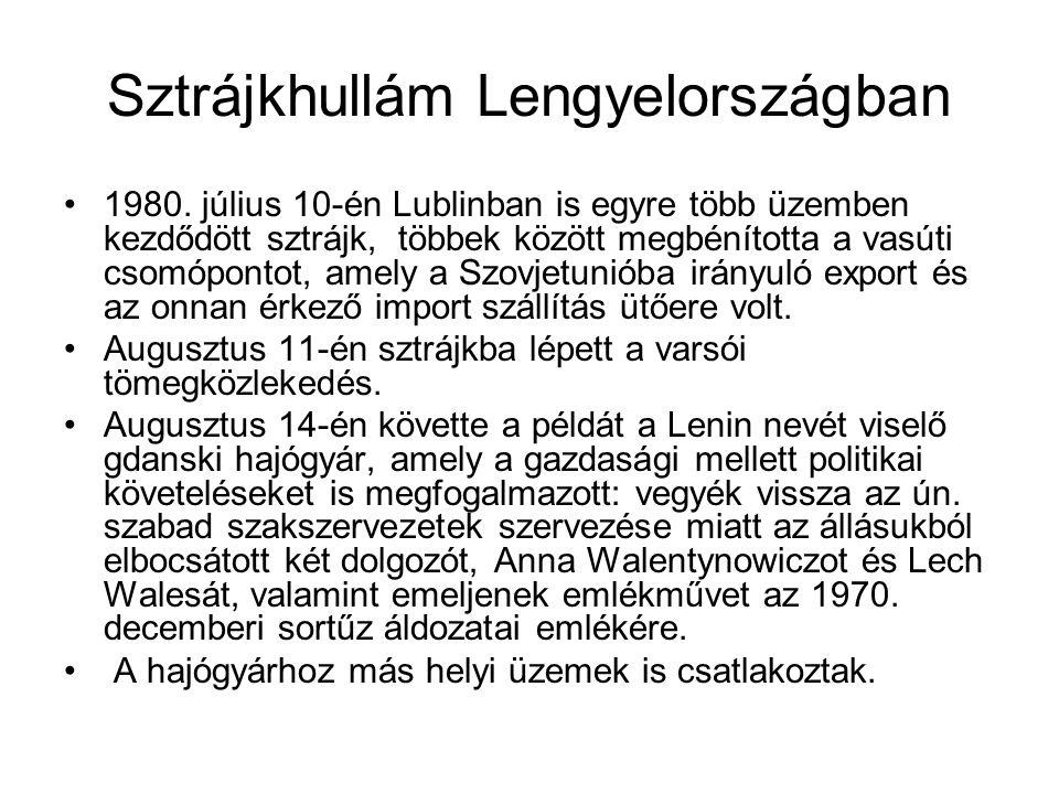 Sztrájkhullám Lengyelországban 1980. július 10-én Lublinban is egyre több üzemben kezdődött sztrájk, többek között megbénította a vasúti csomópontot,