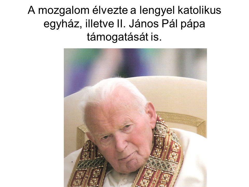 A mozgalom élvezte a lengyel katolikus egyház, illetve II. János Pál pápa támogatását is.