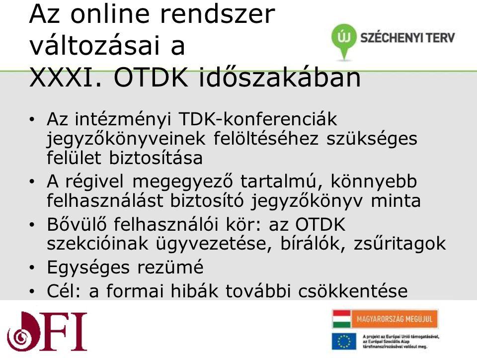 Az online rendszer változásai a XXXI.