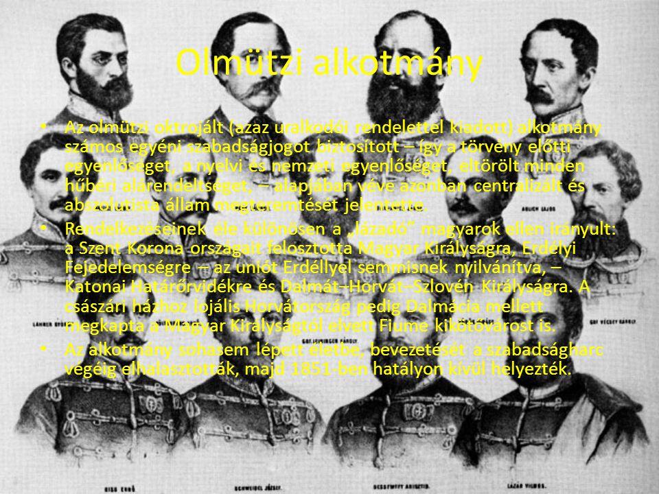Olmützi alkotmány Az olmützi oktrojált (azaz uralkodói rendelettel kiadott) alkotmány számos egyéni szabadságjogot biztosított – így a törvény előtti