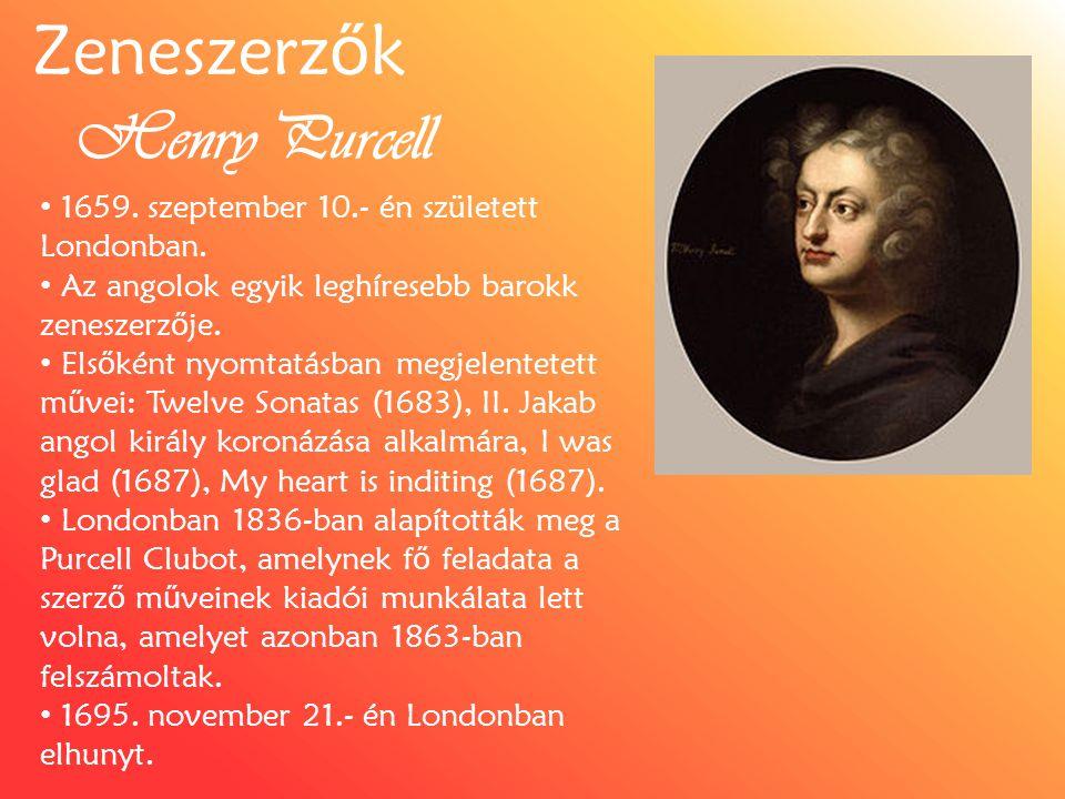 Henry Purcell 1659.szeptember 10.- én született Londonban.