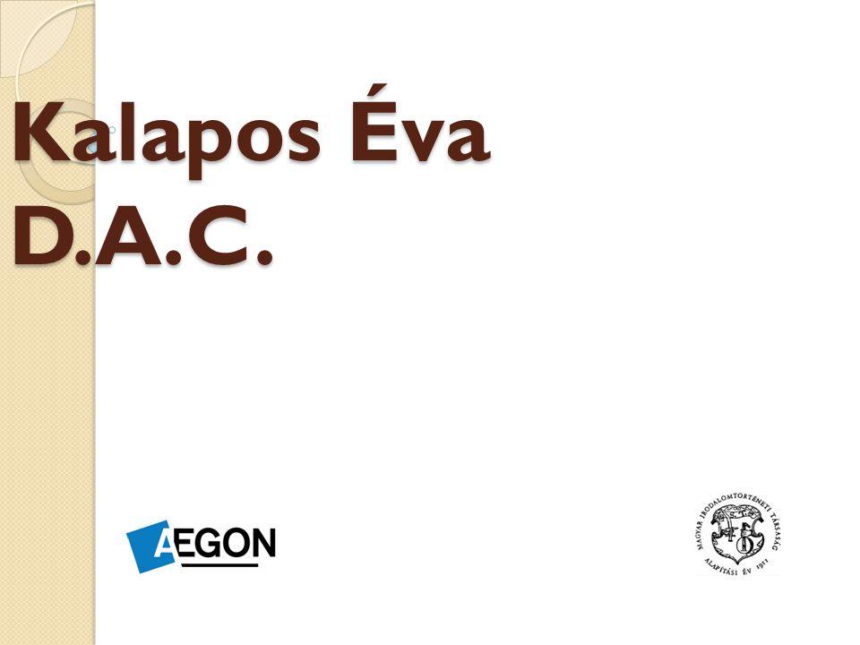 Kalapos Éva D.A.C.