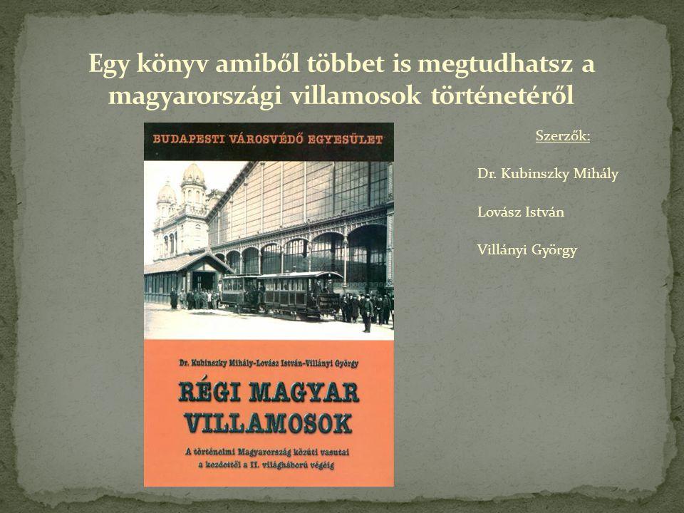 Szerzők: Dr. Kubinszky Mihály Lovász István Villányi György