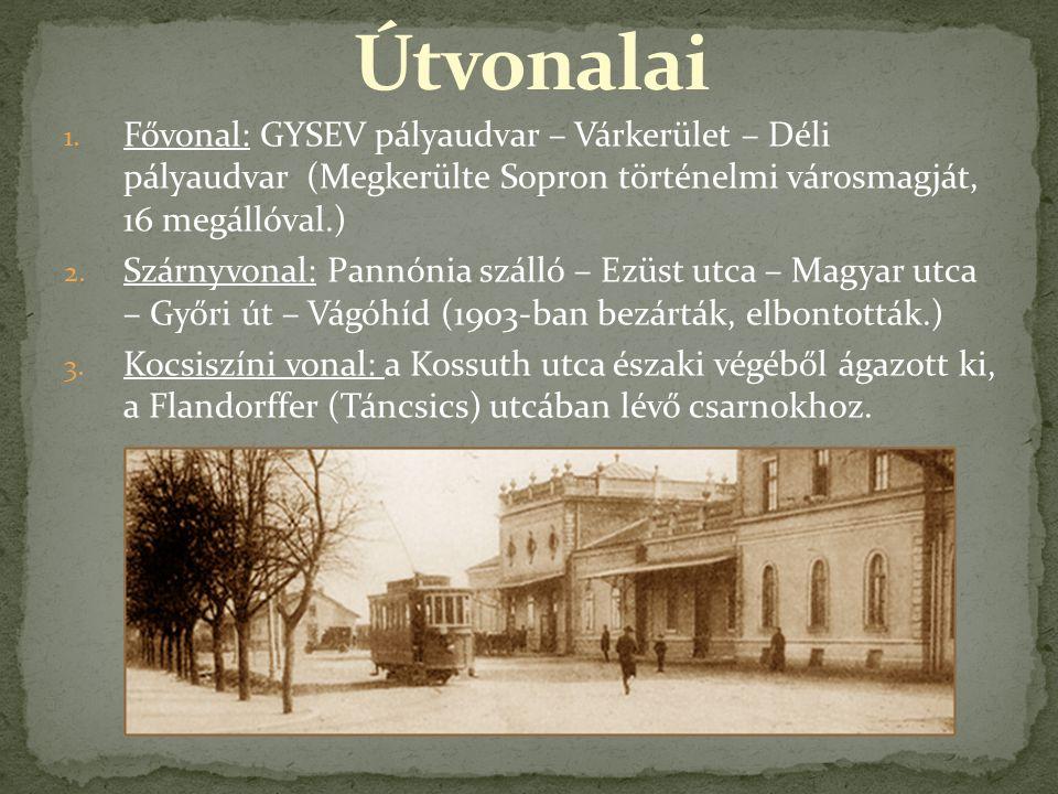 1. Fővonal: GYSEV pályaudvar – Várkerület – Déli pályaudvar (Megkerülte Sopron történelmi városmagját, 16 megállóval.) 2. Szárnyvonal: Pannónia szálló