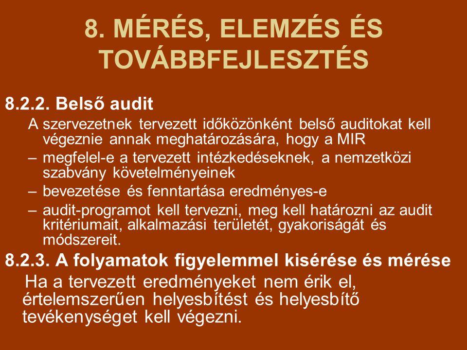 8.MÉRÉS, ELEMZÉS ÉS TOVÁBBFEJLESZTÉS 8.2.2.