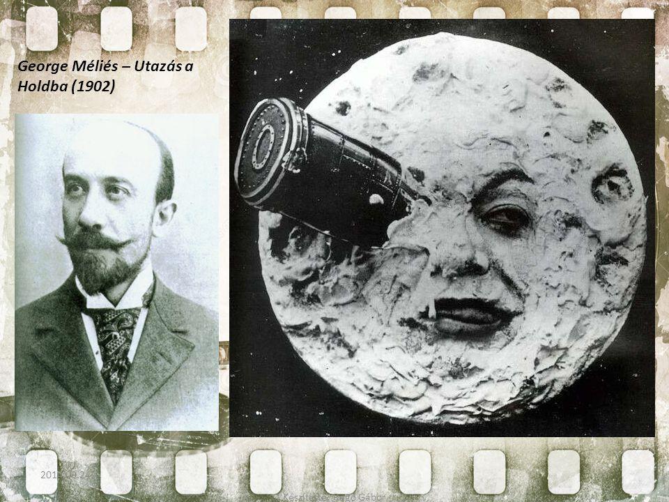 George Méliés – Utazás a Holdba (1902) Készítette: Ragó Gábor 2014.09.24.