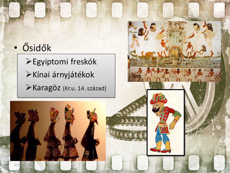Ősidők  Egyiptomi freskók  Kínai árnyjátékok  Karagöz (Kr.u. 14. század) Készítette: Ragó Gábor 2014.09.24.