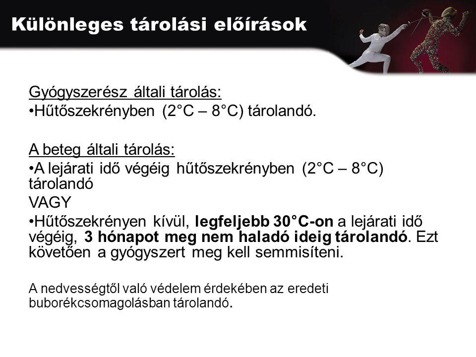 Különleges tárolási előírások Gyógyszerész általi tárolás: Hűtőszekrényben (2°C – 8°C) tárolandó.