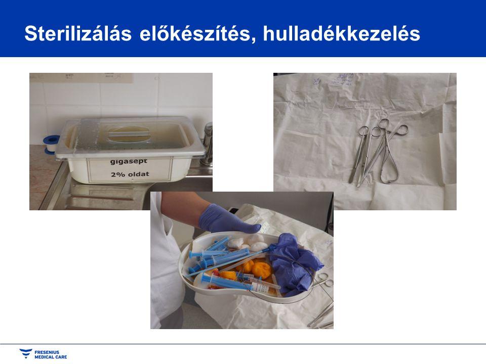 Sterilizálás előkészítés, hulladékkezelés