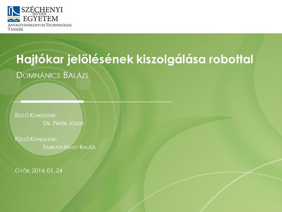 Szakmai gyakorlat a Tipa Kft-nél Robotprogramozói csapat Megrendelés a cella megtervezésére Dátum: 2014.01.24.2 Diplomamunkám eredete Előadó: Domnánics Balázs