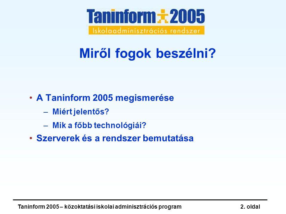 Taninform 2005 – közoktatási iskolai adminisztrációs program13.