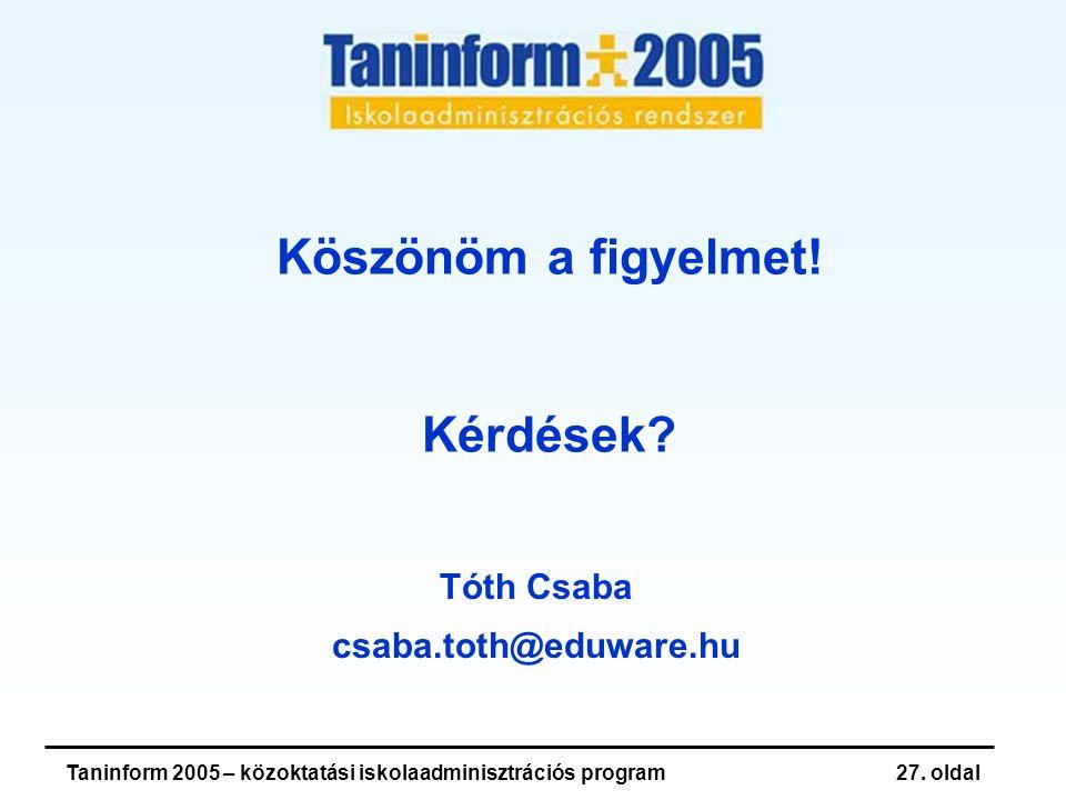 Taninform 2005 – közoktatási iskolaadminisztrációs program27.