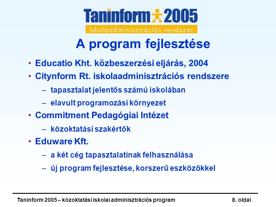 Taninform 2005 – közoktatási iskolai adminisztrációs program8.