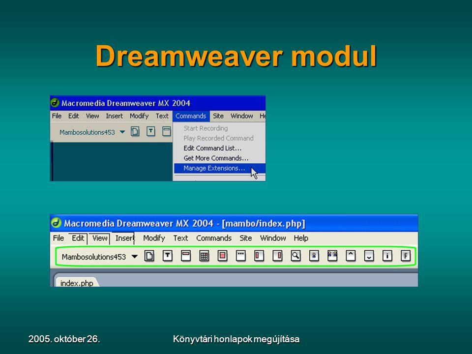 2005. október 26.Könyvtári honlapok megújítása Dreamweaver modul