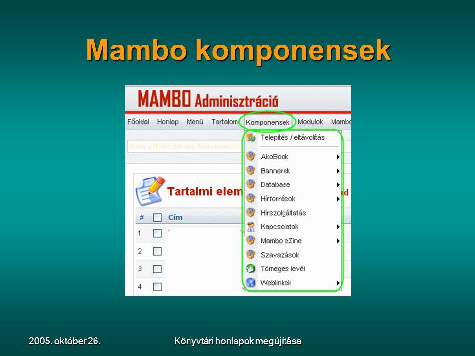 2005. október 26.Könyvtári honlapok megújítása Mambo komponensek