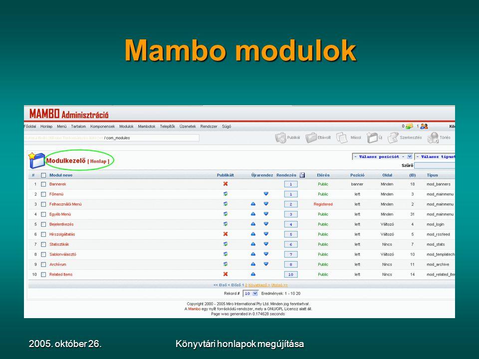 2005. október 26.Könyvtári honlapok megújítása Mambo modulok