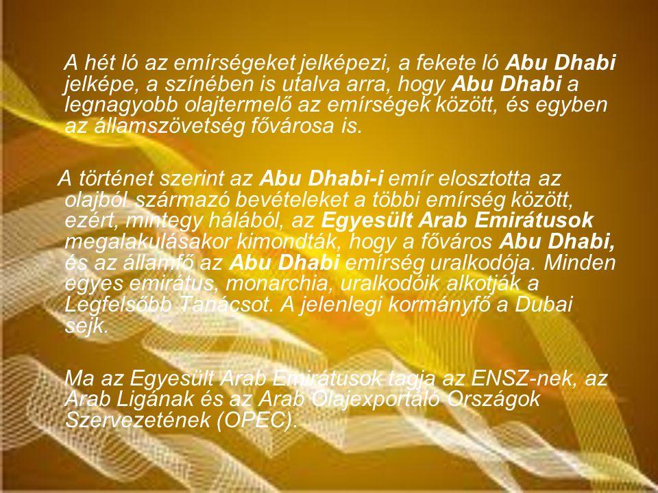 A hét ló az emírségeket jelképezi, a fekete ló Abu Dhabi jelképe, a színében is utalva arra, hogy Abu Dhabi a legnagyobb olajtermelő az emírségek között, és egyben az államszövetség fővárosa is.