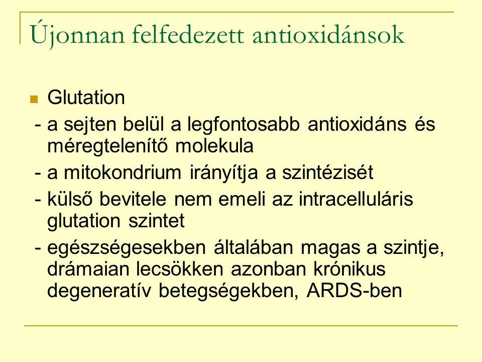 Újonnan felfedezett antioxidánsok Glutation - a sejten belül a legfontosabb antioxidáns és méregtelenítő molekula - a mitokondrium irányítja a szintéz
