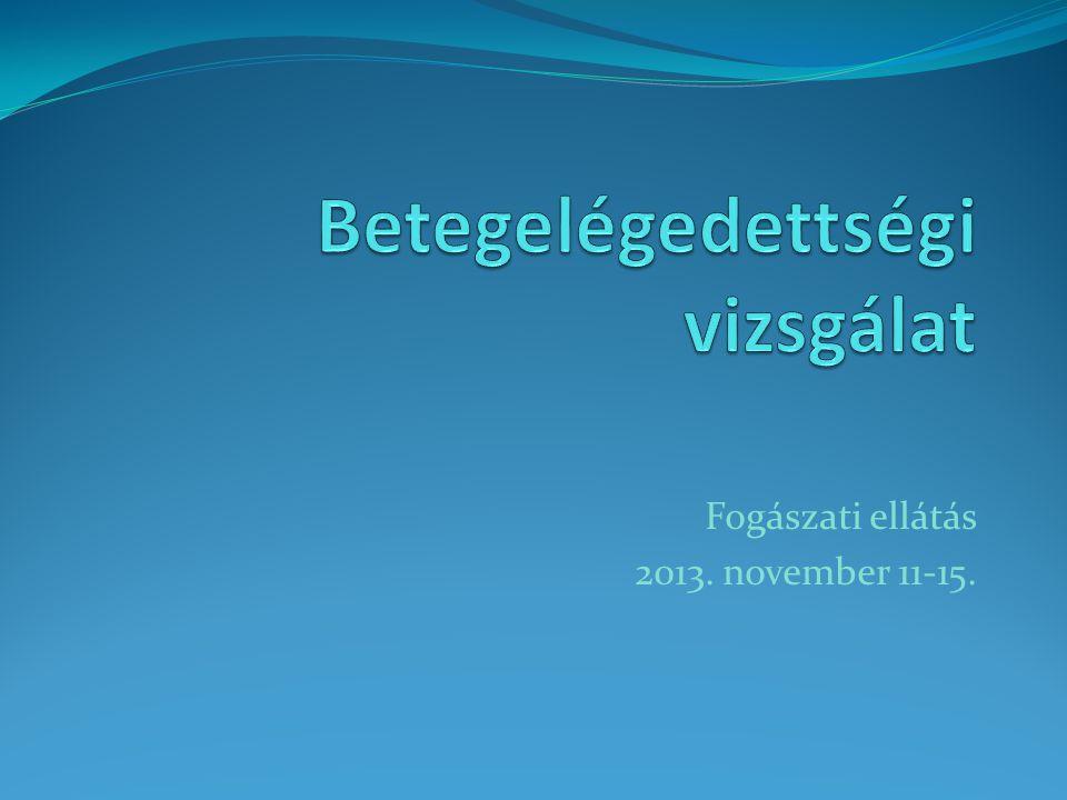Fogászati ellátás 2013. november 11-15.