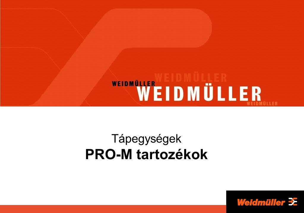 Tápegységek PRO-M tartozékok